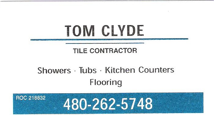 Tom Clyde – Tile Contractor 480-262-5748